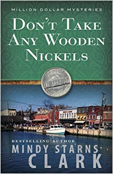 Dont Take Any Wooden Nickels (The Million Dollar Mysteries)
