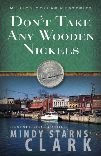 Don't Take Any Wooden Nickels (The Million Dollar Mysteries) (Harvest Wooden)