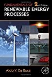 Fundamentals of Renewable Energy Processes 9780123746399