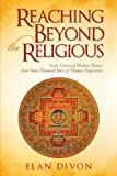Reaching Beyond the Religious, Elan Divon, 1450215319