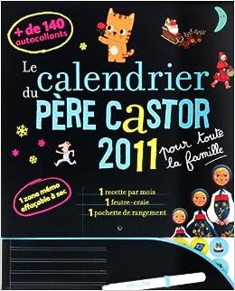 Calendrier du Pere Castor 2011 pour Toute la Famille