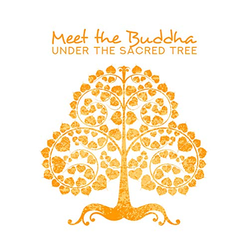 - Meet the Buddha Under the Sacred Tree: Buddhist Meditation to Attain Enlightenment, Prayer in the Mahabodhi Temple