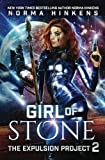 Girl of Stone (The Expulsion Project) (Volume 2)