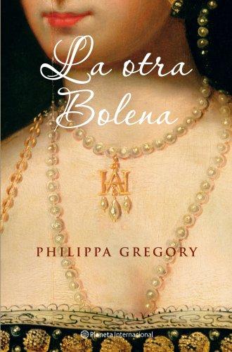 Descargar Libro La Otra Bolena Philippa Gregory