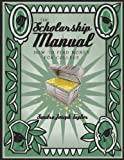 The Scholarship Manual, Sandra Joseph Taylor, 1449016928