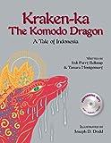 Kraken Ka The Komodo Dragon, Jodi P. Belknap and Tamara Montgomery, 0972342079