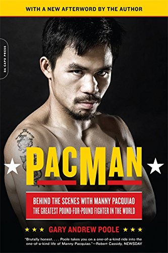 PacMan: Behind the Scenes with Manny Pacquiao--the Greatest Pound-for-Pound Fighter in the World pdf epub