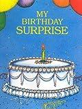 My Birthday Surprise : Personalized Children's Book