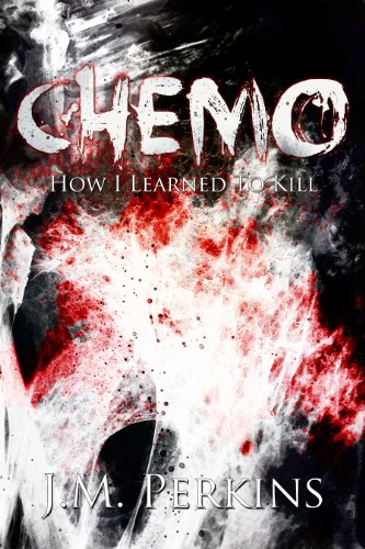 CHEMO: How I Learned to Kill