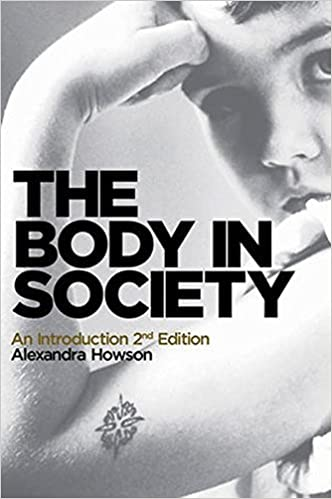 Book The Body in Society: An Introduction by Alexandra Howson (2013-01-22)