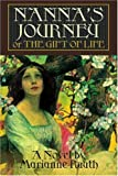 Nanna's Journey, Marianne Ruuth, 0595356893