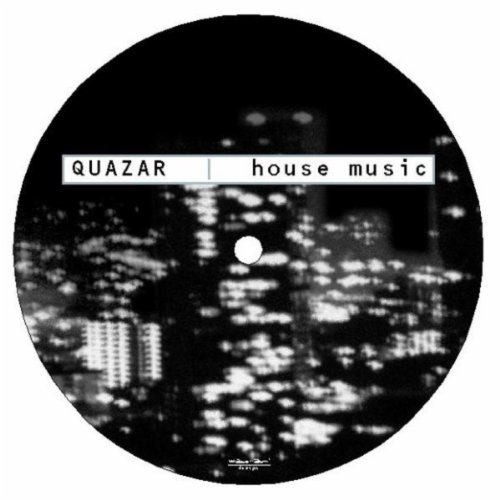 House music quazar mp3 downloads for House music mp3
