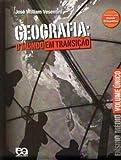 Geografia. O Mundo em Transição - 8508126123