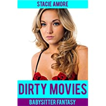 Dirty Movies (Babysitter Fantasy)