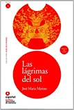 img - for Las lagrimas del sol (Libro + CD)(The Sun's Tears) (Leer En Espaol) (Spanish Edition) book / textbook / text book