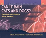 Can It Rain Cats and Dogs?, Melvin Berger and Gilda Berger, 0756917727