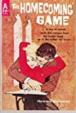 The Homecoming Game, Howard Nemerov, 0826208703