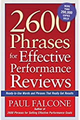 2600 Phrases for Effective Performance Reviews: Ready-to-Use Words and Phrases That Really Get Results Paperback