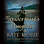 The Taxidermist's Daughter | Kate Mosse