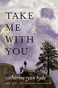 Take Me With You by Catherine Ryan Hyde ebook deal