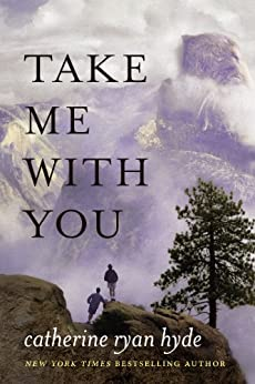 Take Me With You by [Hyde, Catherine Ryan]