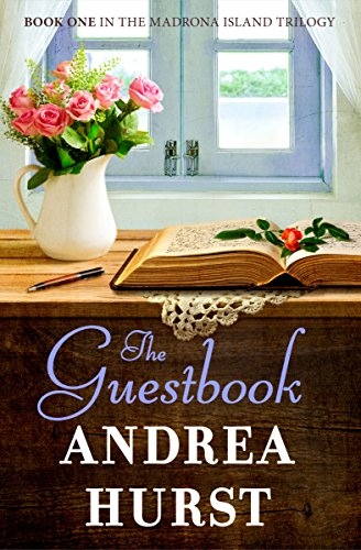 Everyone remembers their first love… But sometimes it's the second love that lasts.The Guestbook by Andrea Hurst