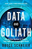 Book cover for Data and Goliath: The Hidden Battles to Collect Your Data and Control Your World