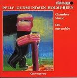 Gudmundsen-Holmgreen: Chamber Music