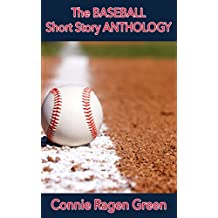 The Baseball Short Story Anthology