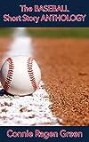 The Baseball Short Story Anthology