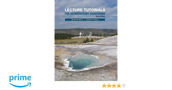 Lecture tutorials in introductory geoscience karen m kortz lecture tutorials in introductory geoscience karen m kortz jessica j smay 9781464101052 amazon books fandeluxe