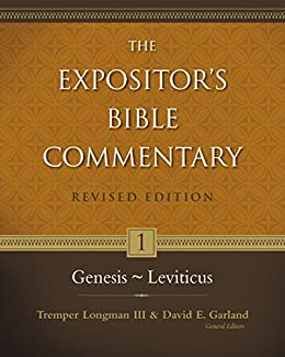 Genesis-Leviticus (The Expositor's Bible Commentary Book 1