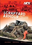 img - for Scrapyard Armour: Scenes from a Russian Armour Scrapyard book / textbook / text book
