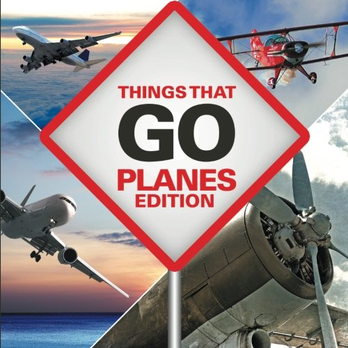 Things That Go - Planes Edition