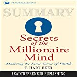 img - for Summary: Secrets of the Millionaire Mind: Mastering the Inner Game of Wealth book / textbook / text book