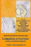 img - for Conquistas e Derrotas: Contos e Est rias do Esporte (Contos Esportivos) (Portuguese Edition) book / textbook / text book