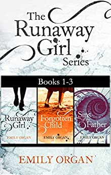 The Runaway Girl Series: Historical Thrillers Books 1-3 (The Runaway Girl Series Boxset) by [Organ, Emily]