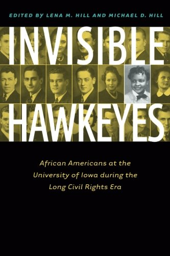 Search : Invisible Hawkeyes: African Americans at the University of Iowa during the Long Civil Rights Era