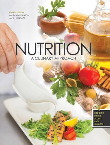 Nutrition: A Culinary Approach