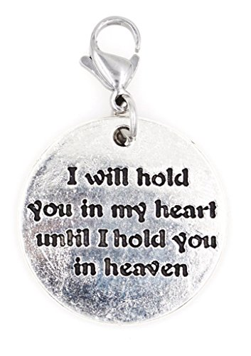 I Will Hold You in My Heart Until I Hold You in Heaven Clip on Charm 100V