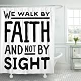 TOMPOP Shower Curtain Beliefs We Walk By Faith and Not Sight Design Retro Christian Scripture Bible Verse Believe Christ Waterproof Polyester Fabric 72 x 72 inches Set with Hooks