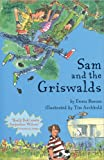 Sam and the Griswalds, Emma Barnes, 0747559066