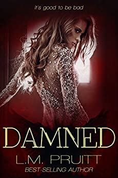 Damned by [Pruitt, L.M.]