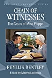 Chain of Witnesses: The Cases of Miss Phipps