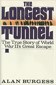 Book The Longest Tunnel: The True Story of World War Ii's Great Escape