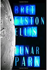 Lunar Park by Bret Easton Ellis(August 16, 2005) Hardcover Hardcover