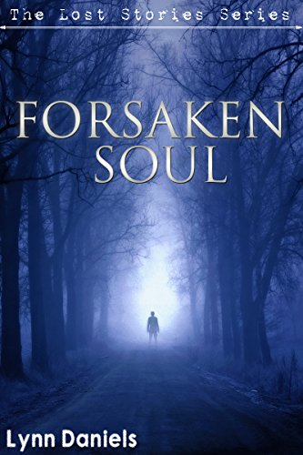 Forsaken Soul (The Lost Stories Book 4)