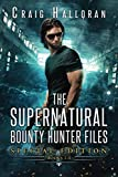 The Supernatural Bounty Hunter Files: Special Edition #1 (Books 1 thru 5) (Volume 1) by  Craig Halloran in stock, buy online here
