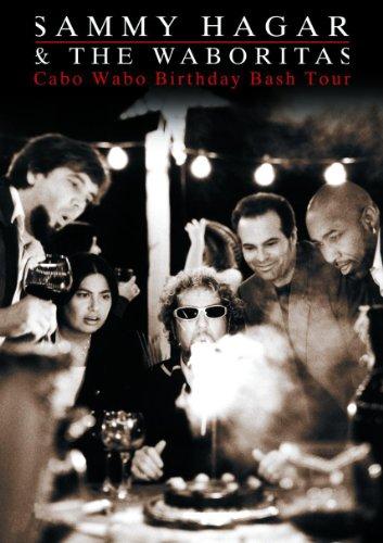 Sammy Hagar and the Waboritas: Cabo Wabo Birthday Bash Tour (Red Rocker Sammy Hagar)