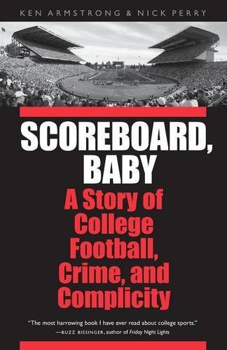 Scoreboard Baby College Football Complicity